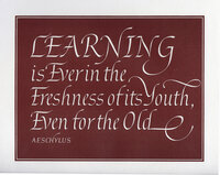 Learning is Ever in the Freshness of its Youth, Even for the Old. by WYATT, Leo. AESCHYLUS.