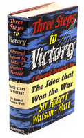Three Steps to Victory. A Personal Account by Radar's Greatest Pioneer. by WATSON-WATT, Sir Robert.