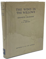 The Wind in the Willows. by GRAHAME, Kenneth. SHEPARD, E.H.