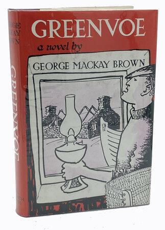 Greenvoe. by MACKAY BROWN, George.