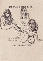 Drawn from Life. by MARTIN, Frank. GROVE PARK PRESS.