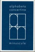 alphabeta concertina minuscule. by KING, Ron. CIRCLE PRESS.