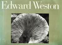 Edward Weston: Fifty Years. The Definitive Volume of His Photographic Work. by WESTON, Edward. MADDOW, Ben.