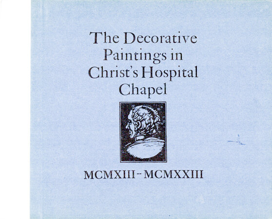 The Decorative Paintings in Christ's Hospital Chapel 1913-1923. by ST. DOMINIC'S PRESS. BRANGWYN, Frank. MACKLIN, W.R. & RIGBY H.A.