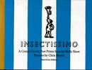 Another image of Insectissimo. A Creepy Crawly Paw Prints Story. by HAND AND EYE PRESS. SKEET, Holly. BROWN, Chris.
