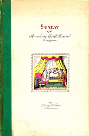 Sunday, or A working Girl's Lament. by FELLOWES, Daisy.