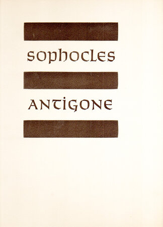 Antigone. A tragedy. by ALLEN PRESS. SOPHOCLES.