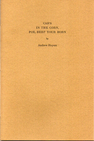 Car's in the Corn, Poe, Beep Your Horn. by ARION PRESS. HOYEM, Andrew.