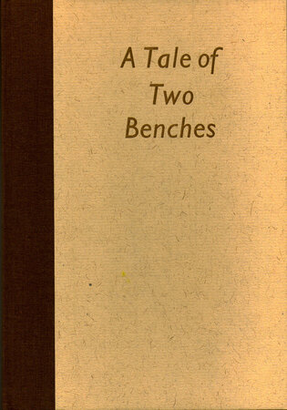 A Tale of Two Benches. by ALEMBIC PRESS. GIBBINGS, Robert.