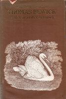 A Memoir of Thomas Bewick Written by Himself. by BEWICK, Thomas. BAIN, Iain, editor.