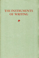 "Instruments of Writing. Translated from the writing book of Giovanbattista Palatino, Rome 1540 by the Reverend Henry K. Pierce. To which is added a partical translation of Ludovico Deglil Arrighi's ""The Method of Cutting a Pen"", Rome 1523, by Erich A. O'D. Taylor. by BERRY HILL PRESS."