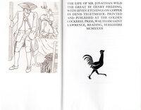 The Life of Mr. Jonathan Wild the Great. by GOLDEN COCKEREL PRESS. FIELDING, Henry. TEGETMEIER, Denis.