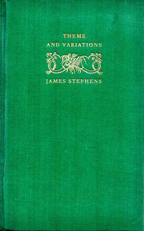 Theme and Variations. by FOUNTAIN PRESS. STEPHENS, James.