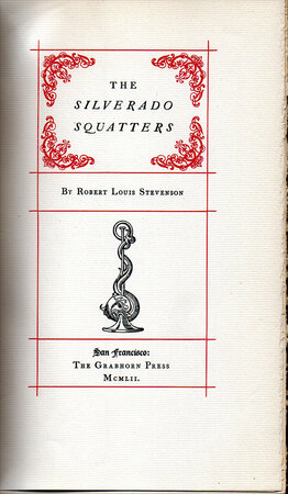 The Silverado Squatters. by GRABHORN PRESS. STEVENSON, Robert Louis.