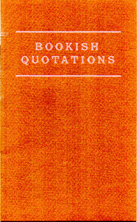 Bookish Quotations. by ROCKET PRESS. SMITH, John R.