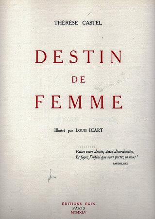Destin de Femme. by ICART, Louis. CASTEL, Thérèse.