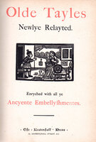 Olde Tayles Newlye Relayted. by LEADENHALL PRESS.