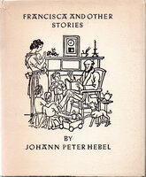 Francisca and Other Stories. by HAMMER, Victor. ANVIL PRESS. HEBEL, Johann Peter.