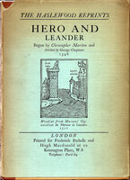 Hero and Leander, begun by Christopher Malow and finished by George Chapman, 1598. by HASLEWOOD BOOKS. MARLOW, Christopher.