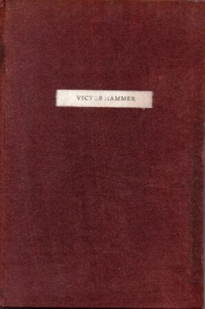 Requiem for Victor Hammer (9.xii.1882-10.vii. 1967). by HAMMER, Victor. SPIRAL PRESS. BLUMENTHAL, Joseph & HUNTER MIDDLETON, R.