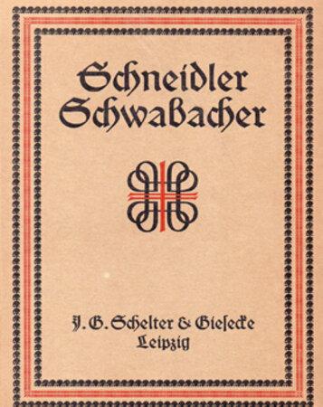 Schneidler Schwabacher. Eine deutsche Schrift fur Bucher und Akzidenzen nach Zeichnung von F.H. Ernst Schneidler Barmen. by GERMAN PRINTING. SCHNEIDLER, F.H. Ernst.