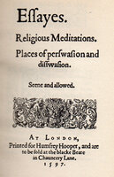 Essayes, Religious Meditations, Places of Perswasion & Disswasion by Francis Bacon from the first edition of 1597. by HASLEWOOD BOOKS. BACON, Francis.