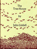 Another image of The Tree House. by INCLINE PRESS. LIDDELL, John.