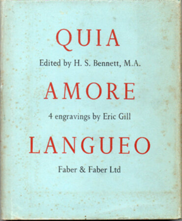 Quia Amore Langueo. by GILL, Eric. BENNETT, H.S.