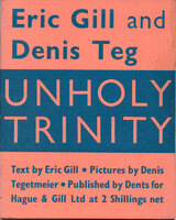 Unholy Trinity. by GILL, Eric. TEGETMEIER, Denis.