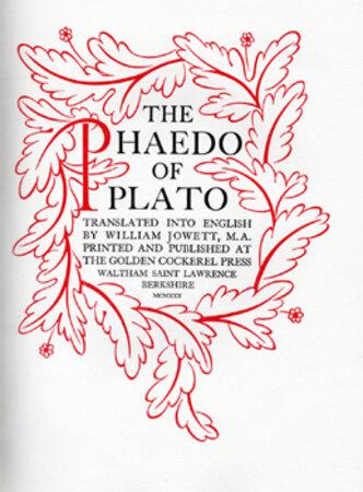 The Phaedo of Plato. by GILL, Eric. GOLDEN COCKEREL PRESS.