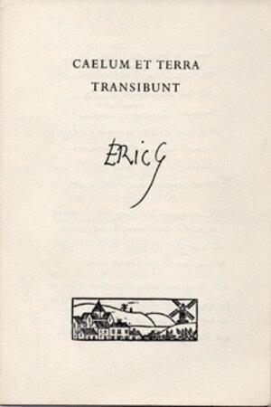 Caelum et Terra Transibunt. by GILL, Eric. CRANIUM PRESS.