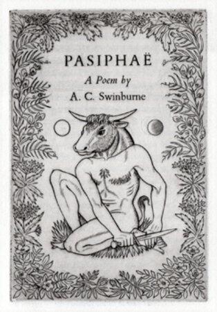Pasiphaë. by GOLDEN COCKEREL PRESS. BUCKLAND WRIGHT, John. SWINBURNE, A.C.