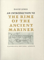 An Introduction to The Rime of the Ancient Mariner. by JONES, David. CLOVER HILL EDITIONS.