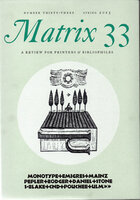 Matrix 33: A Review for Printers and Bibliophiles. Spring 2015. by WHITTINGTON PRESS.