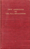 Addresses by Henry Lee Higginson on the Occasion of Presenting the Soldiers' Field and the Harvard Union to Harvard University. by MERRYMOUNT PRESS. UPDIKE, D.B. HIGGINSON, Henry Lee.