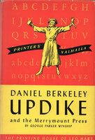 Daniel Berkeley Updike and The Merrymount Press of Boston Massachusetts. by MERRYMOUNT PRESS. UPDIKE, Daniel Berkeley. WINSHIP, George Parker.