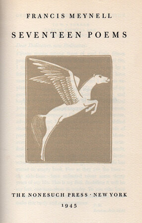 Seventeen Poems. by NONESUCH PRESS. MEYNELL, Francis. GILL, Eric.