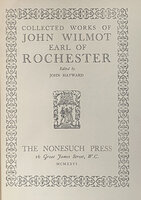 Collected Works of John Wilmot Earl of Rochester. by NONESUCH PRESS. WILMOT, John.