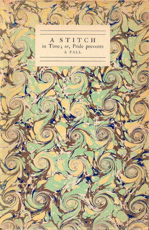 A Stitch in Time; or, Pride Prevents a Fall. by NONESUCH PRESS. LAVER, James.