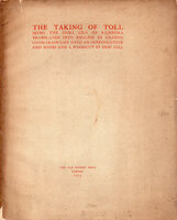 The Taking of Toll. Being the Dana Lila of Rajendra, translated into English by Ananda Coomaraswamy. by GILL, Eric.