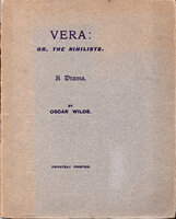 Vera: or, The Nihilists. A Drama in a prologue and Four Acts. by WILDE, Oscar.