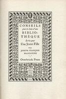 Conseils pour le choix d'une bibliotheque ecrits pour une jeune fille. by OVERBROOK PRESS. MALGAIGNE, Joseph Francois.
