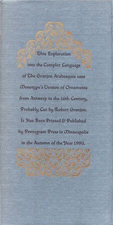 An Exploration of the Granjon Arabesques. by PENTAGRAM PRESS. TARACHOW, Michael. DOSTALE, Mercedes.
