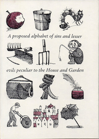 An Alphabet of Deadly Sins and Lesser Evils Peculiar to the House and Garden. by PREVIOUS PARROT PRESS. KING, Annie Randall.