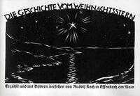 Die Geschichte vom Weihnachtsstern. [The Story of the Christmas Star]. by KLINGSPOR. KOCH, Rudolf.