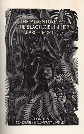 The Adventures of the Black Girl in her Search for God. by FARLEIGH, John. SHAW, Bernard.
