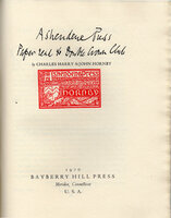 Ashendene Press. A Paper Read to Double Crown Club. by [ASHENDENE PRESS]. BAYBERRY HILL PRESS. HORNBY, Charles Harry St. John.