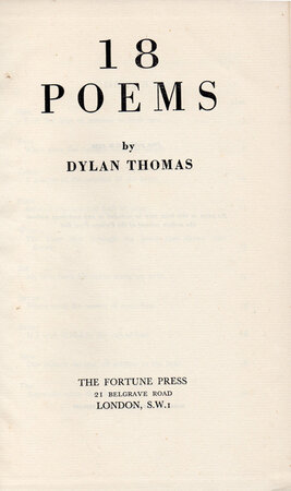 18 Poems. by FORTUNE PRESS. THOMAS, Dylan.