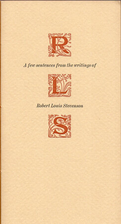 A Few Sentences from the Writings of Robert Louis Stevenson. by ADAGIO PRESS. STEVENSON, Robert Louis.