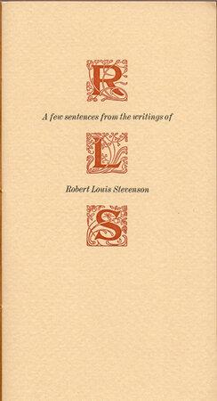 A Few Sentences from the Writings of Robert Louis Stevenson. by ADAGIO PRESS. STEVENSON, Robert Louis.